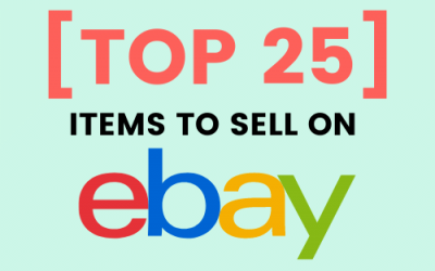 25 items to sell on eBay to make money in 2020 – [MASTER GUIDE]