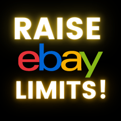 How to Raise eBay Selling Limits the Real Way (Get To $100,000 a Month!)